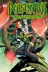 Auf den zweiten Blick: Poison Ivy – Kreislauf von Leben und Tod