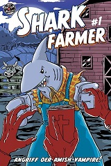 Shark Farmer 1 – Angriff der Amish-Vampire!